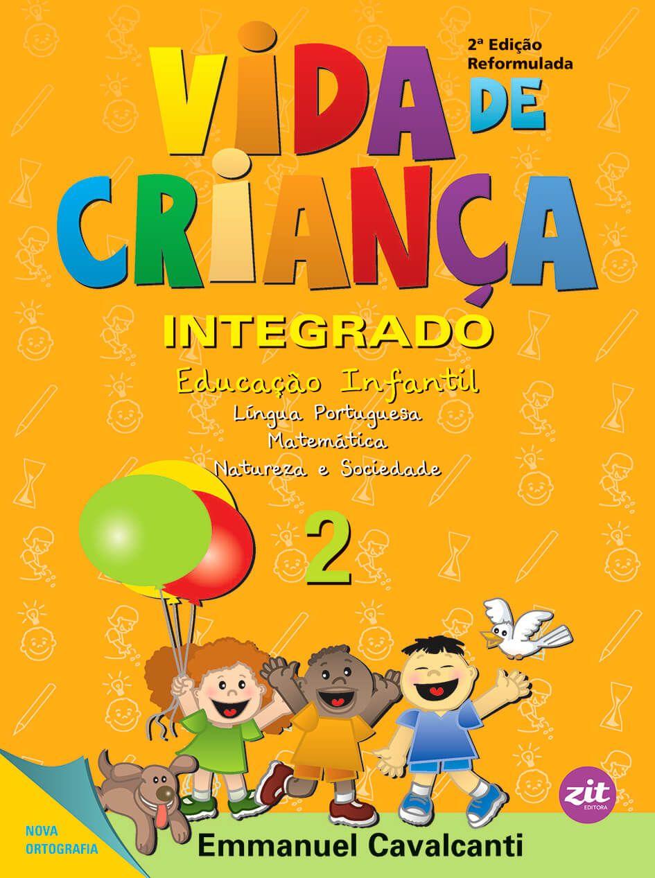 VIDA DE CRIANCA INTEG.VOL-2 2ºEDICAO REFORMULADA