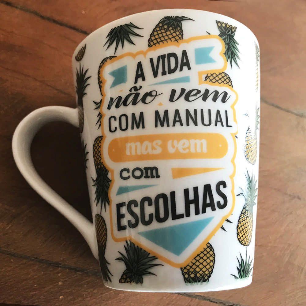 Caneca Abacaxi A vida não vem com manual mas com com escolhas