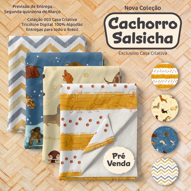 Kit Exclusivo Casa Criativa - Coleção Cachorro Salsicha - 50cm x 150cm (Cada Estampa)