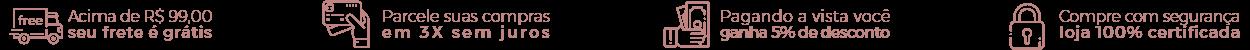 Banner de Descontos - Acima de R$ 99,00 seu frete é grátis, Parcele suas compras em 3x sem juros, 5% de desconto pagamento a vista, loja 100%segura