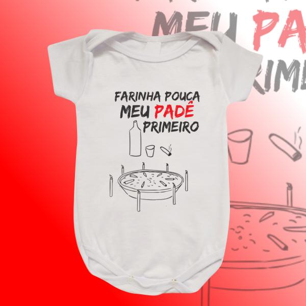 Body Infantil - Farinha pouca meu padê primeiro