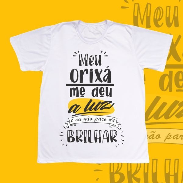 Camiseta Adulto -  Orixá me deu a luz - artístico