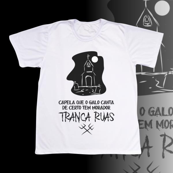 Camiseta Adulto -  Tranca Ruas - Capela