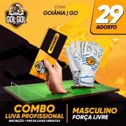 Combo Luva Profissional –  Gol a Gol Goiânia/GO – 29/08/2021