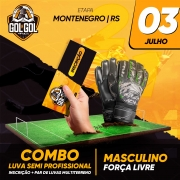 Combo Luva Semi Profissional – Gol a Gol Montenegro – 03/07/2021