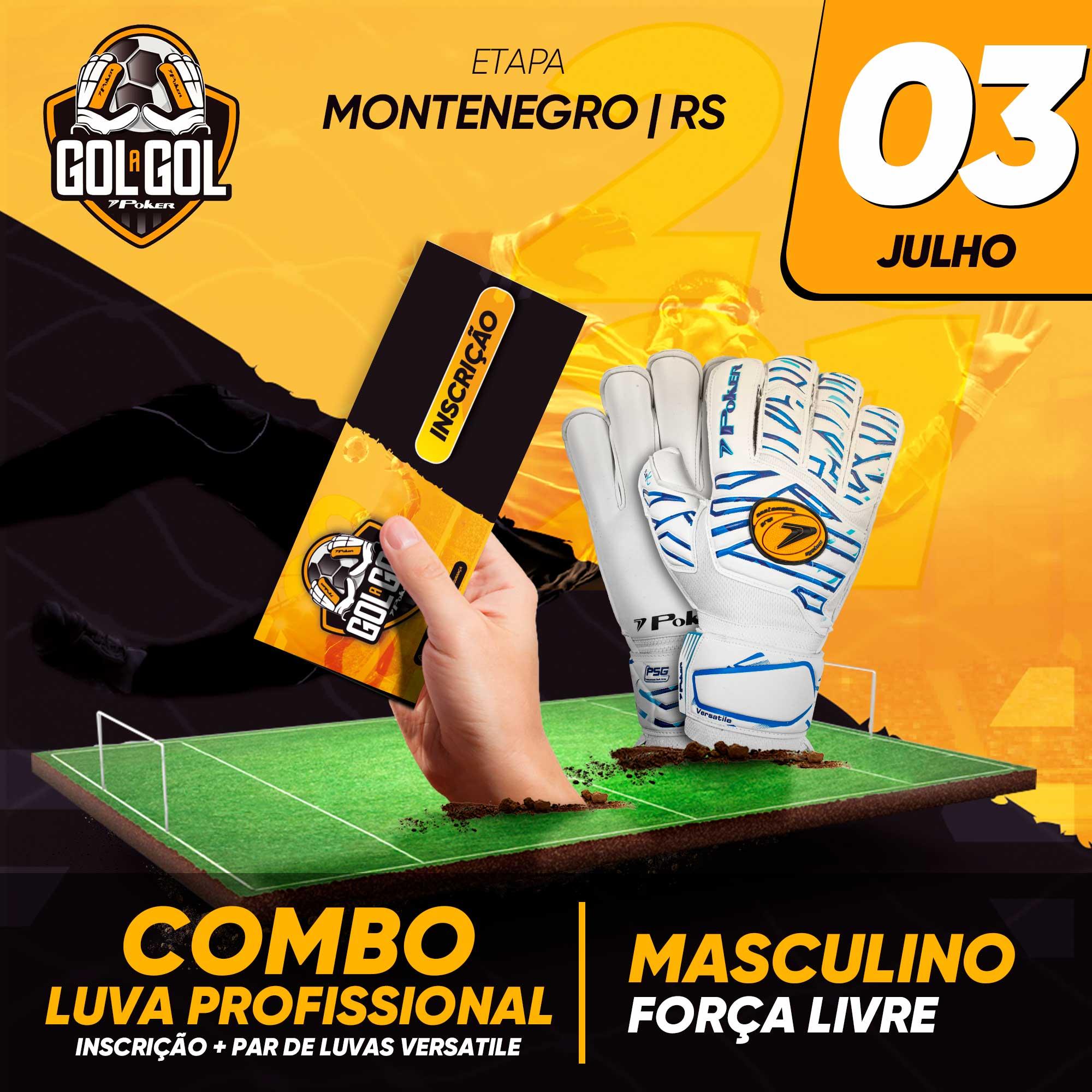Combo Luva Profissional – Gol a Gol Montenegro – 03/07/2021