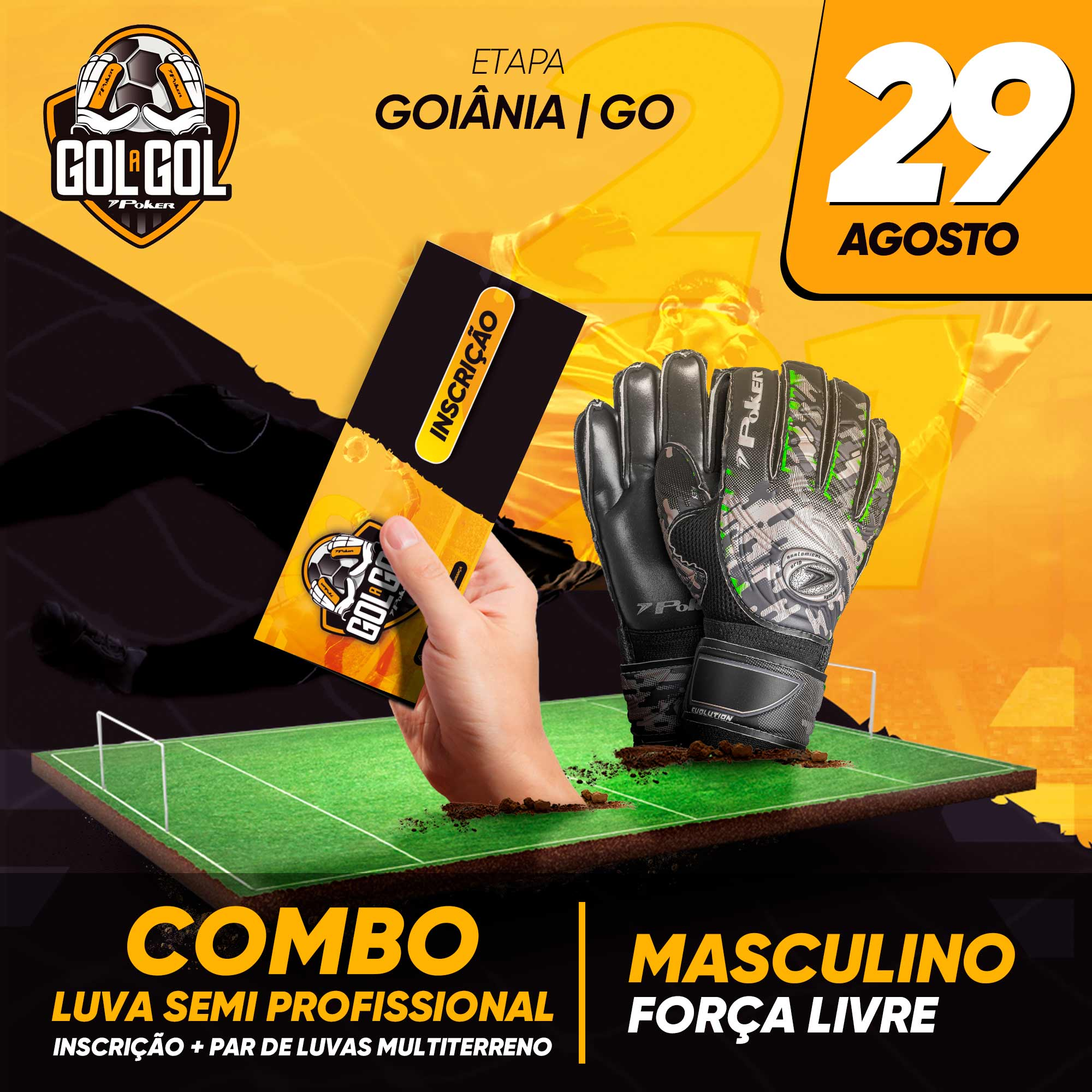 Combo Luva Semi-Profissional –  Gol a Gol Goiânia/GO – 29/08/2021