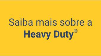 Conheça a Heavy Duty