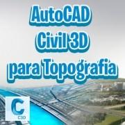 Introdução ao AutoCAD Civil 3D para Topografia (Curso Online)