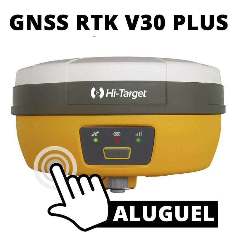 ALUGUEL DE GNSS RTK V30 PLUS