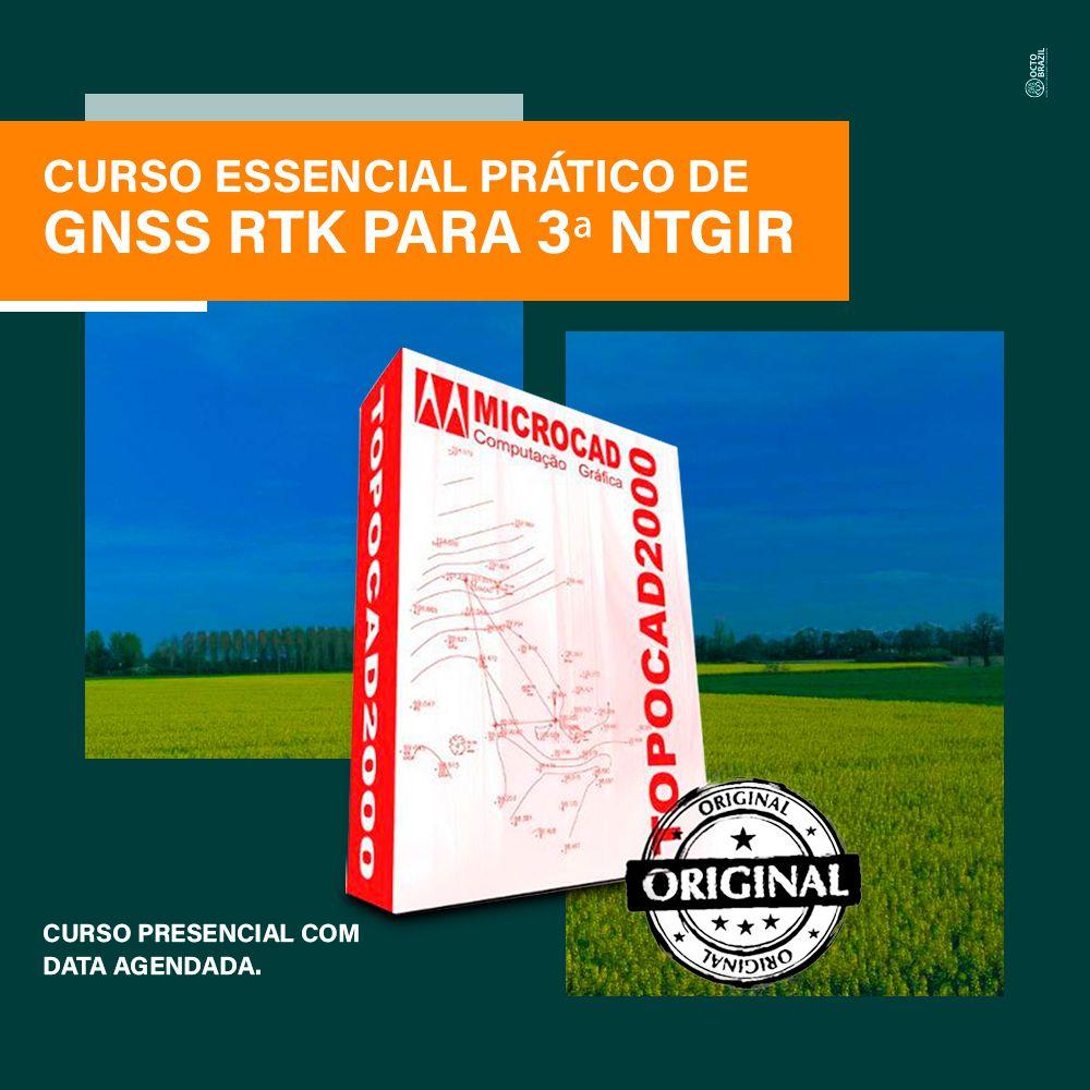 CURSO ESSENCIAL PRÁTICO DE GNSS RTK PARA 3ª NTGIR - PRESENCIAL