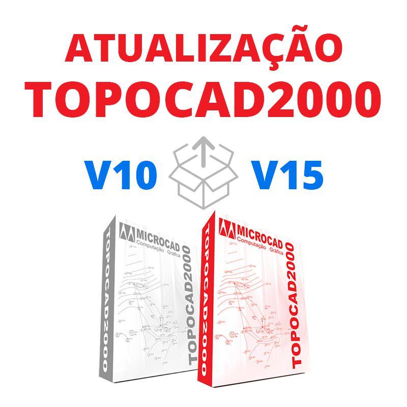TOPOCAD2000 - ATUALIZAÇÃO V10 PARA V15