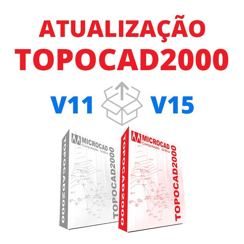 TOPOCAD2000 - ATUALIZAÇÃO V11 PARA V15