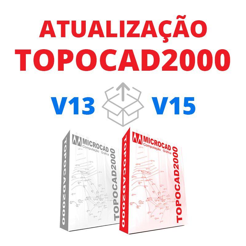 TOPOCAD2000 - ATUALIZAÇÃO V13 PARA V15