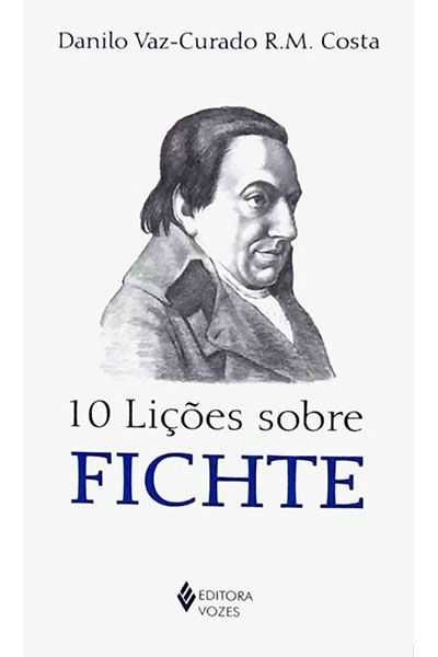 10 Lições Sobre Fichte