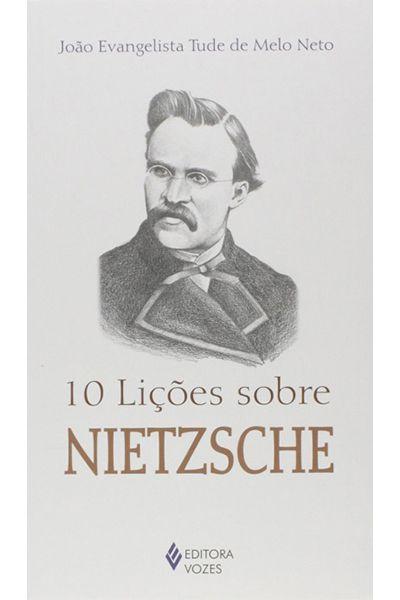 10 Lições Sobre Nietzsche