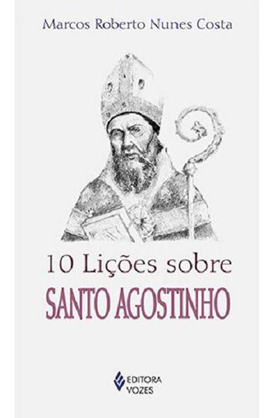 10 Lições Sobre Santo Agostinho