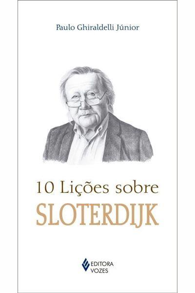 10 Lições Sobre Sloterdijk