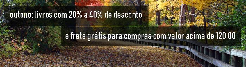 outono: livros com 20% a 40% e frete grátis para compras com valor acima de 120,00