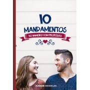10 Mandamentos do Namoro com Propósito - 5ª Edição