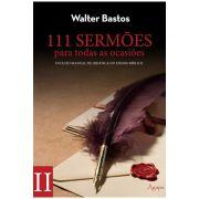 111 Sermões para todas as Ocasiões - Volume 2