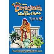 60 Dias Com Devocionais Das Maravilhas - Livro 5 - Escolhas Que Agradam a Deus!