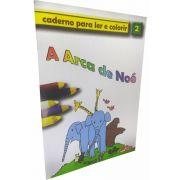 A Arca de Noé - Caderno Para Ler e Colorir - vol 2