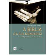 A Bíblia e a Sua Mensagem