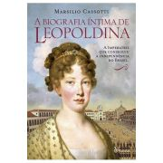 A Biografia Íntima de Leopoldina