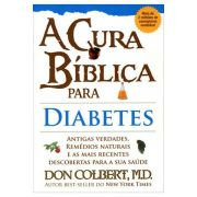 A Cura Bíblica Para Diabetes