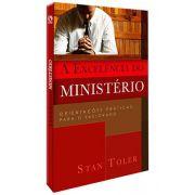 A Excelência do Ministério