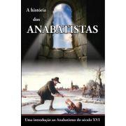 A História dos Anabatistas