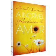 A Incrível Revelação do Amor