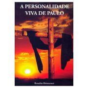 A Personalidade Viva de Paulo