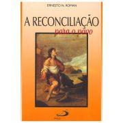 A Reconciliação Para o Povo