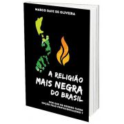 A Religião Mais Negra do Brasil - Ed. Ultimato