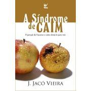 A Síndrome de Caim
