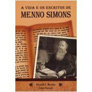 A Vida e os Escritos de Menno Simons