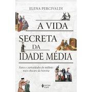 A Vida Secreta da Idade Média