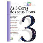 As 3 Cores Dos Seus Dons
