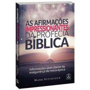 As Afirmações Impressionantes da Profecia Bíblica
