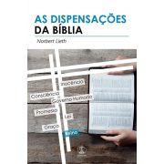 As Dispensações da Bíblia