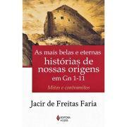 As Mais Belas e Eternas Histórias de Nossas Origens em Gn 1-11