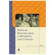 Bíblia de Recursos Para o Ministério Com Crianças - Capa Dura