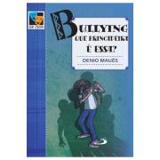 Bullying: Que Brincadeira é Essa?
