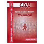 C.D.V. Centro de Despertamento Vocacional - Aluno