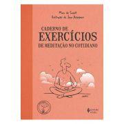 Caderno de Exercícios de Meditação no Cotidiano - 4ª Ed