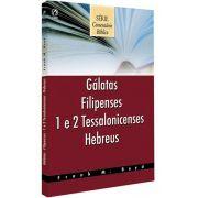 Comentário Bíblico CPAD - Gálatas, Filipenses, I e II Tessalonicenses e Hebreus
