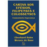 Comentário Esperança - Cartas aos Efésios, Filipenses e Colossenses - Brochura
