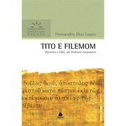 Comentários Expositivos Hagnos - Tito e Filemom